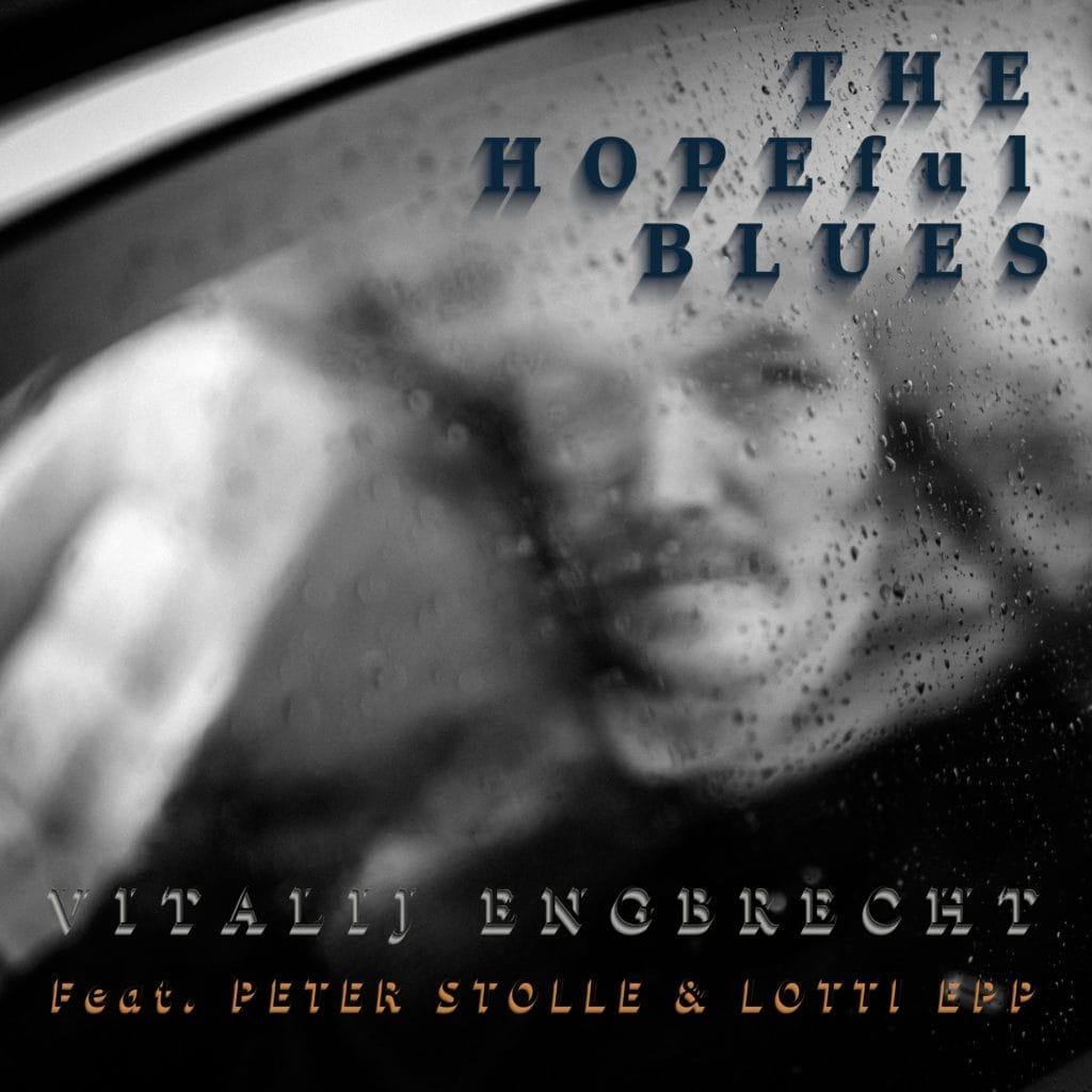 vitalij engbrecht the hopeful blues